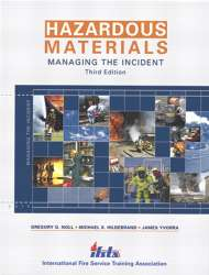 HAZARDOUS MATERIALS 4E: Managing the Incident